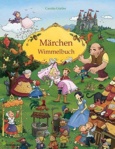 Märchenbuch: Mein Gebrüder Grimm Märchen Wimmelbuch für Kinder ab 3 Jahren