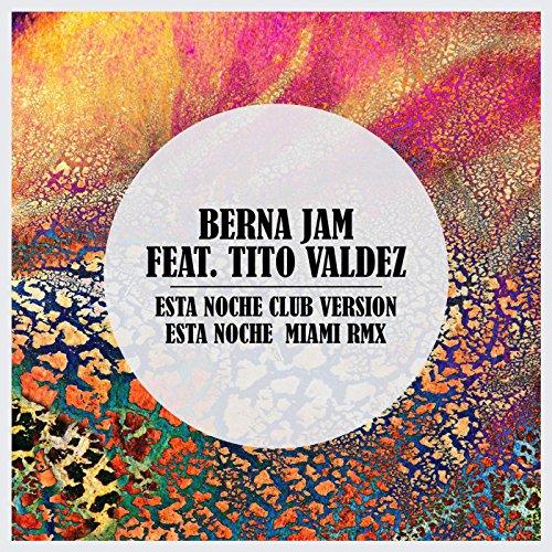 Esta Noche (Club Version) - Berna Jam
