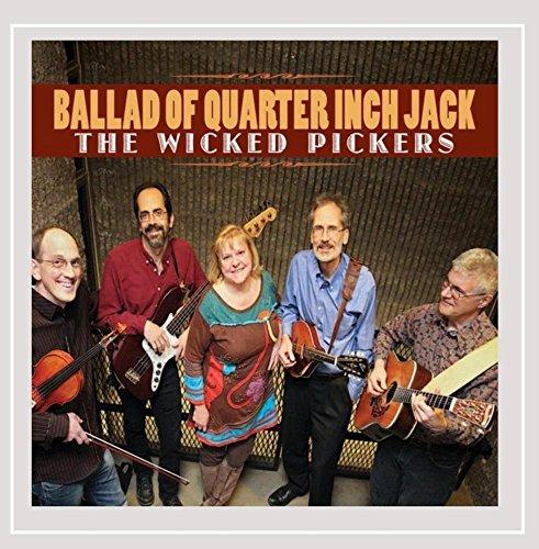 Ballad of Quarter Inch Jack (Wicked Smart Baby)