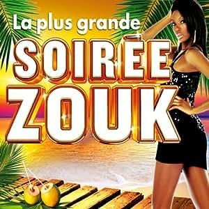 La Plus Grande Soiree Zouk 2012