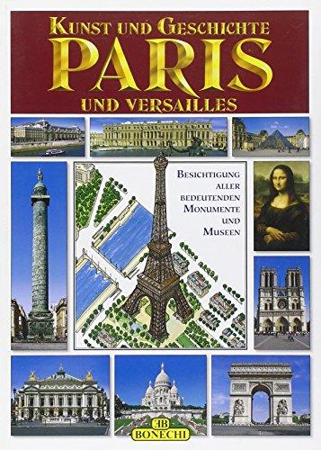 Kunst und Geschichte von Paris und Versailles -