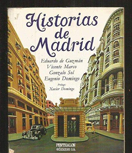 Historias De Madrid. Cronicas Desde El Pasado.