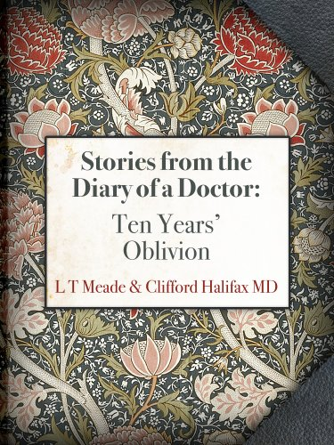 Stories from the Diary of a Doctor: 8 Ten Years Oblivion
