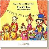 Im Zirkus (für Mädchen) - personalisiertes Kinderbuch mit Ihrem Kind in der Hauptrolle. Individuelles Bilderbuch mit personifizierbaren Graphiken. Ein Zirkusabenteuer für Mädchen von vier bis sechs Jahren.
