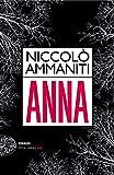 Niccolò Ammaniti: »Anna« auf Bücher Rezensionen
