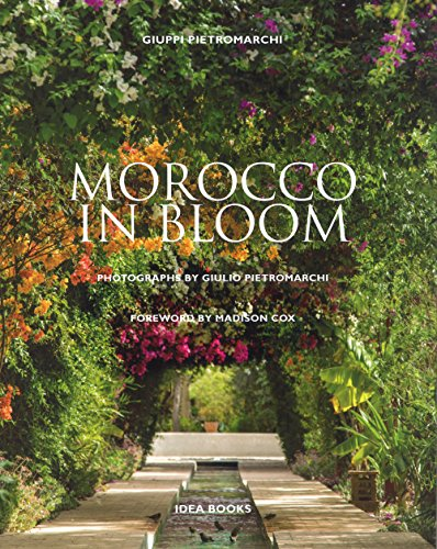 Morocco in bloom par Giuppi Pietromarchi