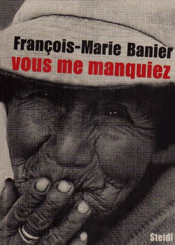 Vous me manquiez par François-Marie Banier