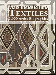 American Indian Textiles: 2,000 Artist Biographies : With Value/Price Guide (American Indian Art) by Gregory Schaaf (2000) Hardcover