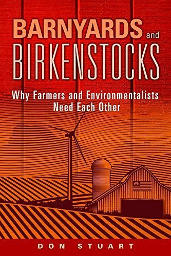 barnyards-and-birkenstocks-why-farmers-and-environmentalists-need-each-other-by-stuart-don-2014-pape