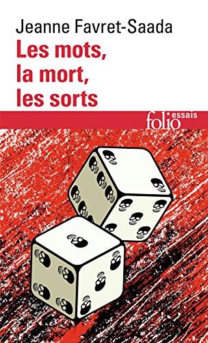 Les mots, la mort, les sorts par Jeanne Favret-Saada