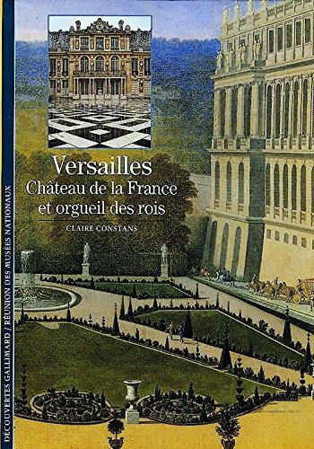 Versailles : Château de la France et orgueil des rois