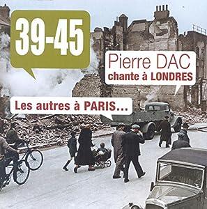 """Afficher """"Pierre Dac chante à Londres, les autres à Paris"""""""