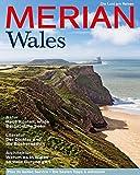 MERIAN Wales: Die Lust am Reisen (MERIAN Hefte) -
