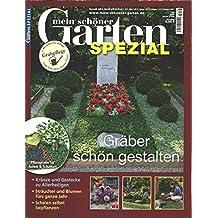 Mein Schöner Garten Spezial Nr. 166/16   Gräber Schön Gestalten