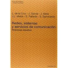Redes, sistemas y servicios de comunicación. Problemas resueltos (Aula Politècnica)
