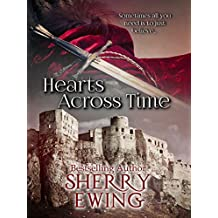 Hearts Across Time (The Knights of Berwyck: A Quest Through Time Novel ~ Books 1 & 2) (English Edition)