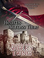 Hearts Across Time (The Knights of Berwyck: A Quest Through Time Novel ~ Books 1 & 2)