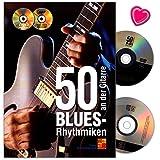 50 Blues-Rhythmiken An Der Gitarre - Lehrbuch mit 50 Blues-Rhythmusmuster die auf den Hits weltbekannter Gitarristen beruhen - Notenbuch mit CD, DVD und bunter herzförmiger Notenklammer