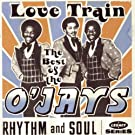The Best Of The O'Jays: Love Train