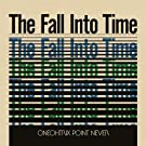 The Fall Into Time [VINYL]