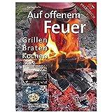 """Grillbuch """"Auf offenem Feuer Grillen – Braten – Kochen"""""""