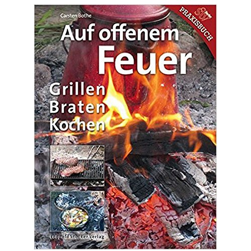 """Grillbuch \""""Auf offenem Feuer Grillen - Braten - Kochen\"""""""