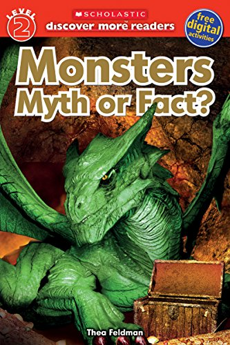 Monsters: Myth or Fact? (Scholastic Discover More Readers, Level 2)