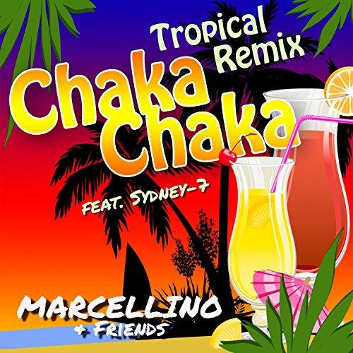Chaka Chaka (Tropical Remix)