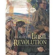 Atlas of the Irish Revolution