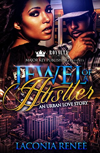 Jewel of a Hustler: An Urban Love Story (English Edition) Renee Jewel