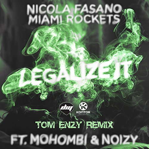 Legalize It [Explicit] (Tom Enzy Remix)