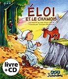 Eloi et le Chamois (1CD audio)