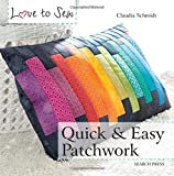 Quick and Easy Patchwork (Love to Sew)