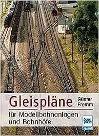 Modelleisenbahn das große Gleisplan-Buch//Anlagen-Entwürfe Modellbahn Bauen Pläne