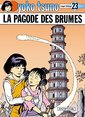 Yoko Tsuno, tome 23 : La Pagode des brumes par Roger Leloup