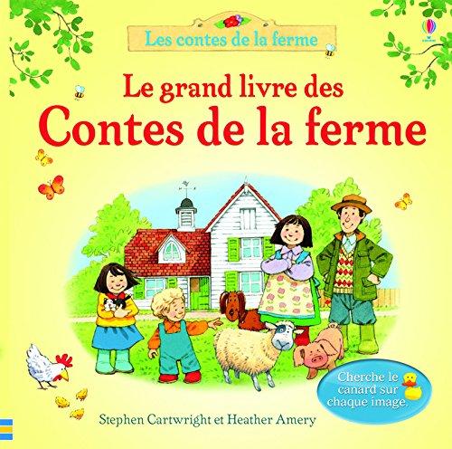 Le grand livre des contes de la ferme por Heather Amery