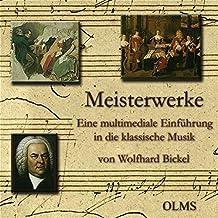 Meisterwerke. Eine multimediale Einführung in die Klassische Musik. CD-ROM