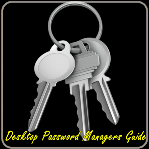 Desktop Password Managers Guide