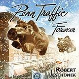 Penn Traffic Forever