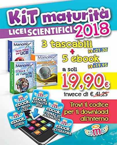 Manomix. Maturità per Licei scientifici 2018. Kit. Con 5 ebook
