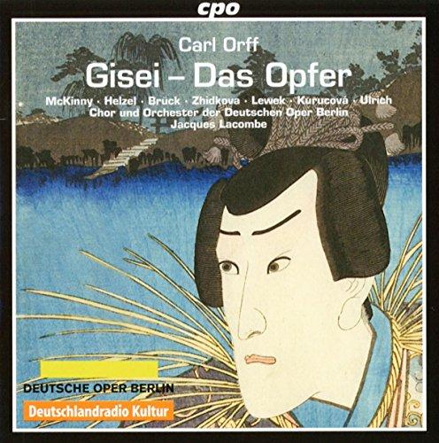 Carl Orff : Gisei, opéra. McKinny, Helzel, Brück, Zhidkova, Lacombe.