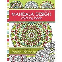 Mandala Design Coloring Book: Volume 1