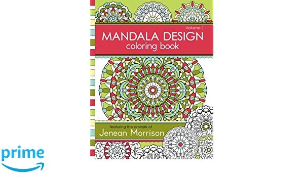 Buy 1 Mandala Design Coloring Book Jenean Morrison Adult Books Online At Low Prices In India