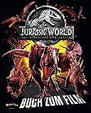 Jurassic World 2 - Das gefallene Königreich: Das Buch zum Film
