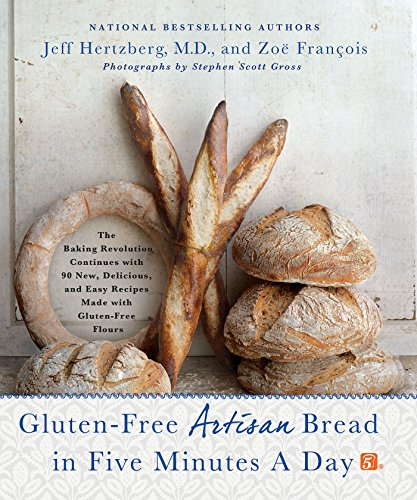 Mais Öfen (Gluten-Free Artisan Bread in Five Minutes a Day: The Baking Revolution Continues with 90 New, Delicious and Easy Recipes Made with Gluten-Free Flours (English Edition))