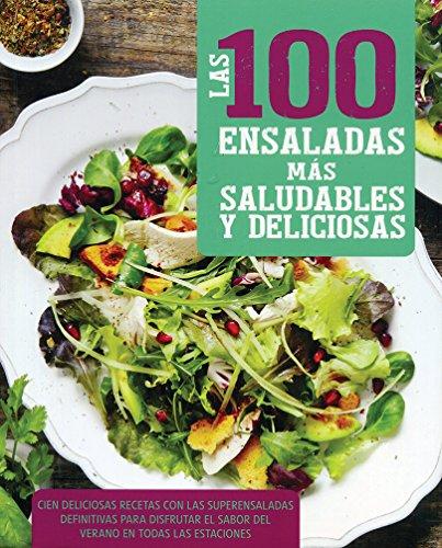 100 Ensaladas Mas Saludables Y Deliciosas