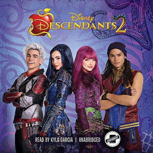 Descendants 2: Novelization of the Disney Channel Original Movie