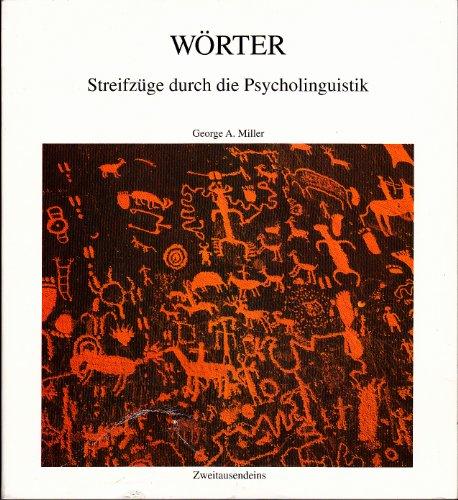 Wörter: Streifzüge durch die Psycholinguistik