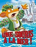 """Afficher """"Geronimo Stilton n° 81 Une souris à la mer !"""""""