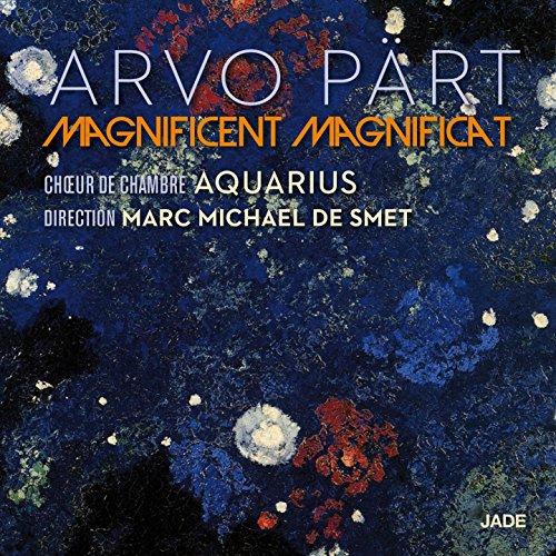 Arvo Pärt: Magnificent Magnifi...